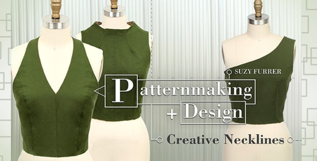 the newest Craftsy class Patternmaking + Design: Creative Necklines by Suzy Ferrer