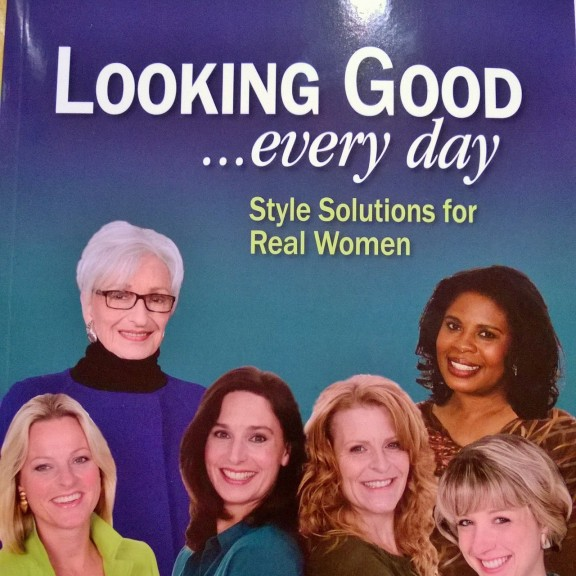 Looking Good...Every Day by Nancy Nix-Rice (Palmer/Pletsch Publication)