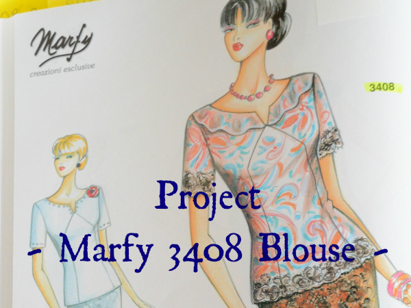 Marfy 3408 Project couture blouse