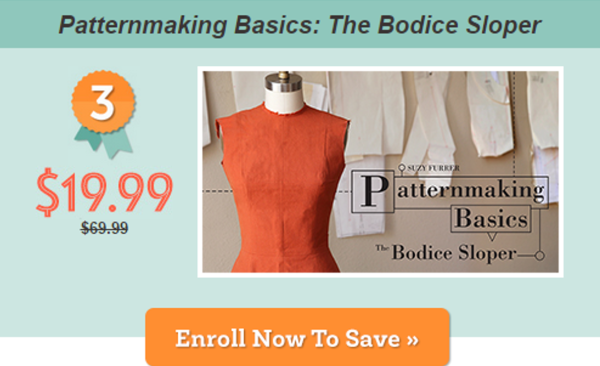 Patternmaking Basics: The Bodice Sloper Craftsy Class